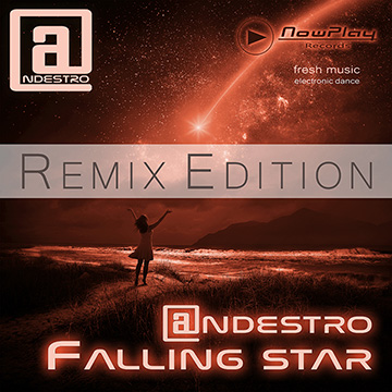 Andestro - Falling Star - Remix Edition